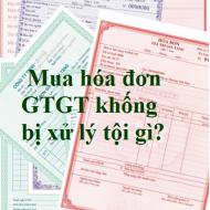 Mua hóa đơn GTGT khống bị xử lý tội gì
